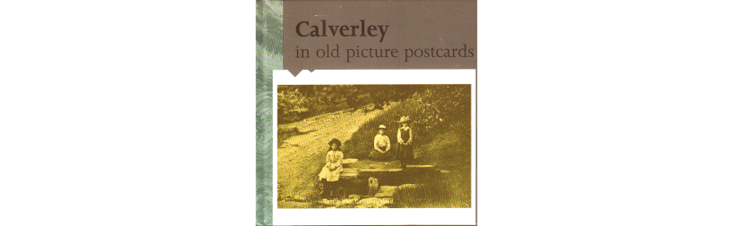 Calverley in old picture postcards by Pudsey Civic Society