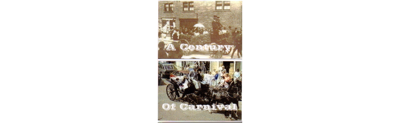 DVD - A century of Carnival by Ken Crow