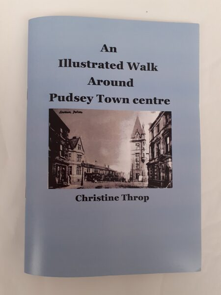 An illustrated Walk Around Pudsey Town Centre
