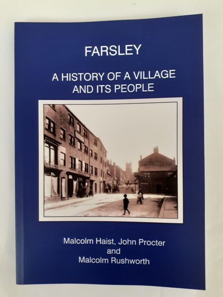 Farsley - A history of a village and it's people